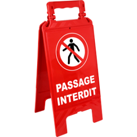 Chevalet interdiction passage interdit